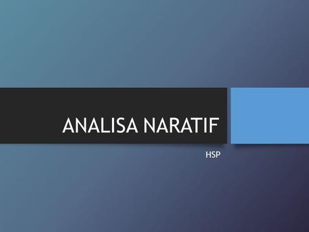 ANALISA NARATIF HSP.