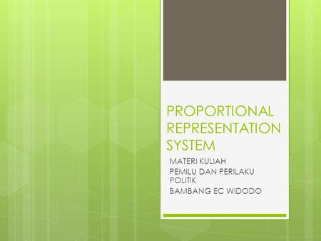 PROPORTIONAL REPRESENTATION SYSTEM
