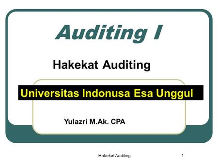 Auditing - modul 1 Hakekat Auditing