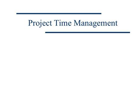 Project Time Management. Kartika Chandra Hotel Suite 611 Jakarta Ph. 5264089 Fx. 5264088