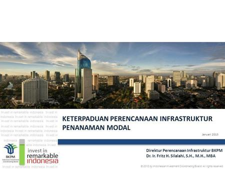 Januari 2013 invest in Invest in remarkable indonesiaInvest in remarkable indonesiaindonesia Invest in remarkable indonesia indonesia Invest in Invest.