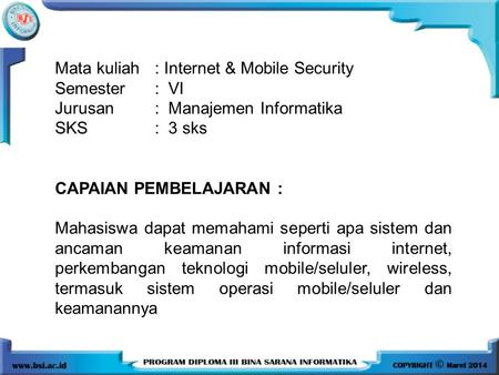 Mata kuliah	: Internet & Mobile Security