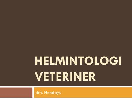 HELMINTOLOGI VETERINER