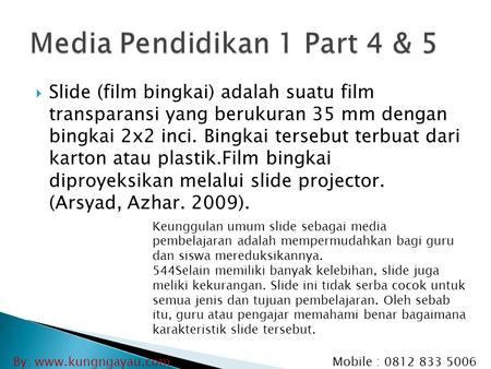 Media Pendidikan 1 Part 4 & 5