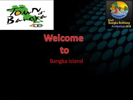 Welcome to Bangka Island.