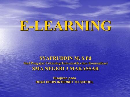 ROAD SHOW INTERNET TO SCHOOL