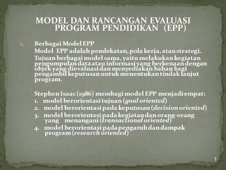 MODEL DAN RANCANGAN EVALUASI PROGRAM PENDIDIKAN (EPP)