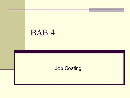BAB 4 Job Costing.