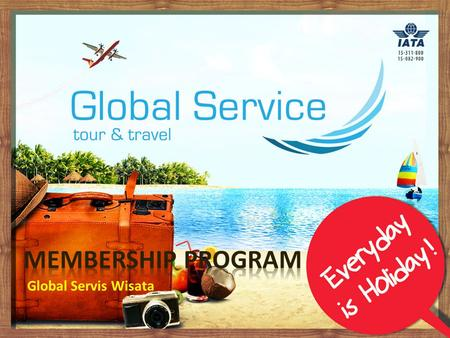 Membership Program Global Servis Wisata.