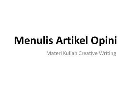 Materi Kuliah Creative Writing