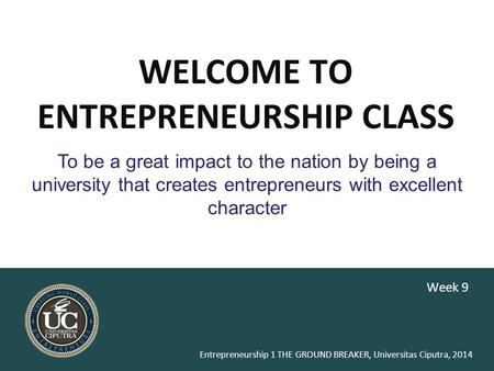 WELCOME TO ENTREPRENEURSHIP CLASS