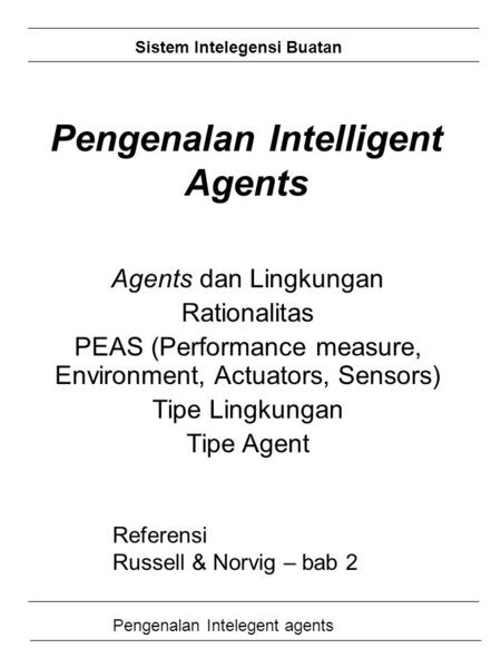 Pengenalan Intelligent Agents