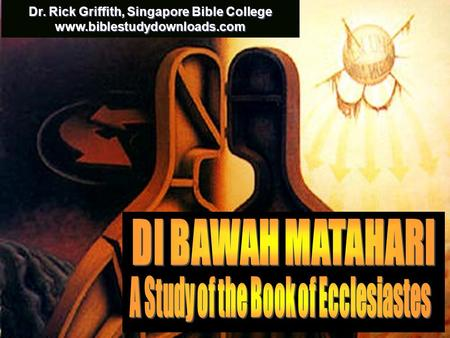 Cover Dr. Rick Griffith, Singapore Bible College www.biblestudydownloads.com.