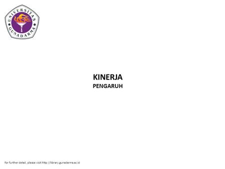 KINERJA PENGARUH for further detail, please visit
