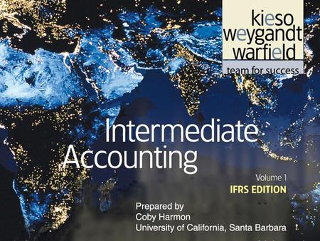 5-1. 5-2 C H A P T E R 5 STATEMENT OF FINANCIAL POSITION AND STATEMENT OF CASH FLOWS Intermediate Accounting IFRS Edition Kieso, Weygandt, and Warfield.