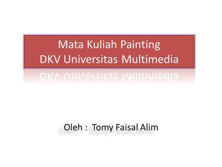 Mata Kuliah Painting DKV Universitas Multimedia