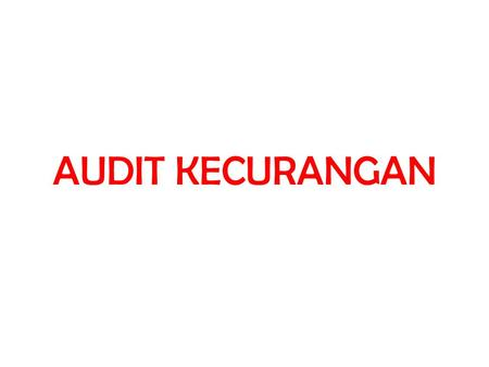 AUDIT KECURANGAN.