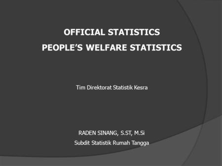PEOPLE'S WELFARE STATISTICS