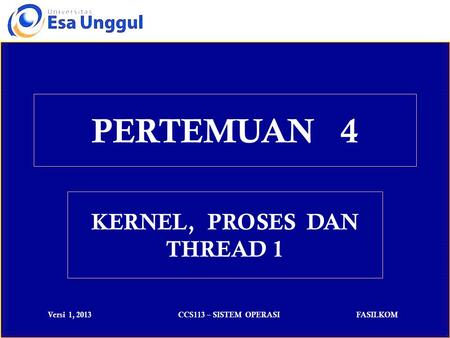 KERNEL, PROSES DAN THREAD 1