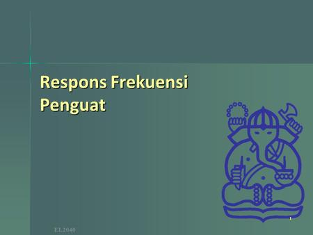 Respons Frekuensi Penguat