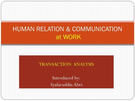HUMAN RELATION & COMMUNICATION at WORK