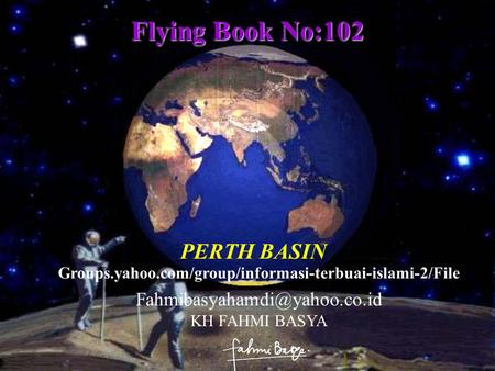 PERTH BASIN Flying Book No:102 KH FAHMI BASYA Groups.yahoo.com/group/informasi-terbuai-islami-2/File.