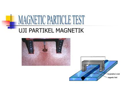 MAGNETIC PARTICLE TEST