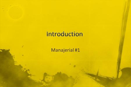Introduction Manajerial #1.