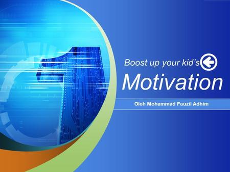 Boost up your kid's Motivation Oleh Mohammad Fauzil Adhim.