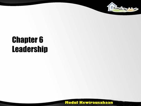 Chapter 6 Leadership 1.
