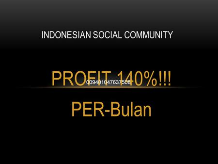 INDONESIAN SOCIAL COMMUNITY