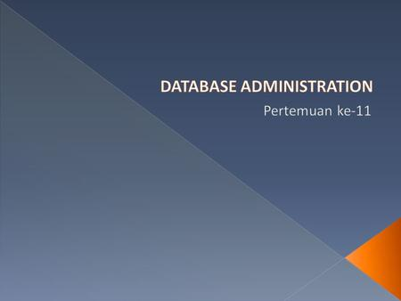  Oracle db dapat mengandung banyak tipe objek  beberapa objek utama database: › Table › Index › Constraint › View › Sequence › Synonym  Ada objek yang.