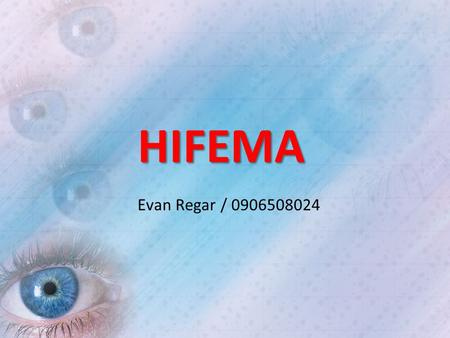 HIFEMA Evan Regar / 0906508024.
