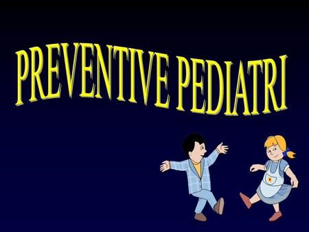 PREVENTIVE PEDIATRI.