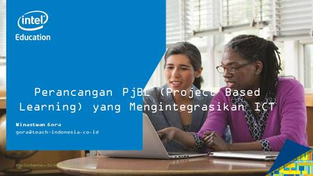 Perancangan PjBL (Project Based Learning) yang Mengintegrasikan ICT