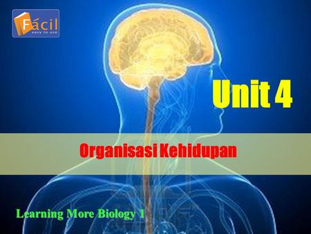 Organisasi Kehidupan Unit 4 Learning More Biology 1.