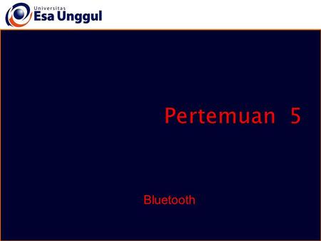 Pertemuan 5 Bluetooth.