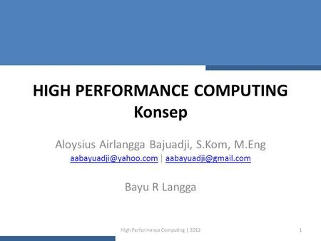 HIGH PERFORMANCE COMPUTING Konsep