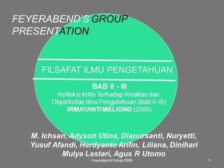 FEYERABEND'S GROUP PRESENTATION