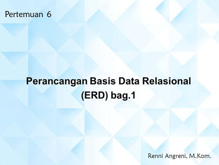 Perancangan Basis Data Relasional (ERD) bag.1