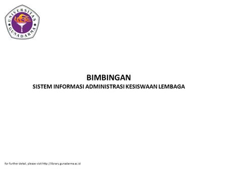 BIMBINGAN SISTEM INFORMASI ADMINISTRASI KESISWAAN LEMBAGA for further detail, please visit