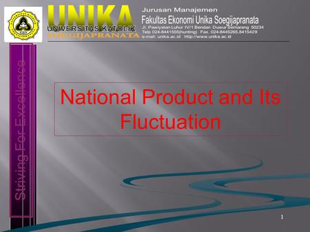 1 Striving For Excellence National Product and Its Fluctuation.