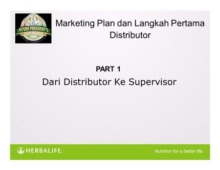 Marketing Plan dan Langkah Pertama Distributor PART 1 Dari Distributor Ke Supervisor.