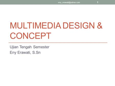 Multimedia design & concept