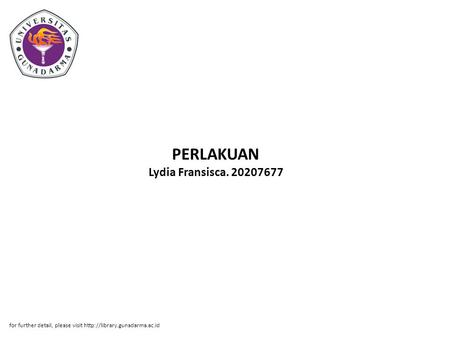PERLAKUAN Lydia Fransisca. 20207677 for further detail, please visit