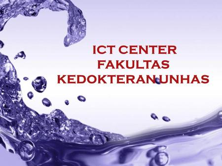 Powerpoint Templates Page 1 Powerpoint Templates ICT CENTER FAKULTAS KEDOKTERAN UNHAS.
