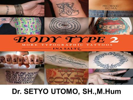 Dr. SETYO UTOMO, SH.,M.Hum. BODY TYPE CRIMINOLOGI.