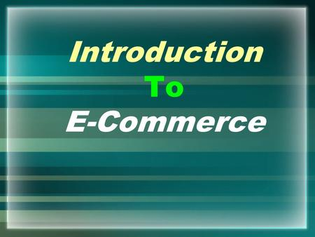 Introduction To E-Commerce. GBPP dan SAP 1.G2BPP / SAP, Definisi Dan Konsep E- commerce 2.Frame work, Jenis dan tipe E-commerce 3.Startegi Iklan Online.