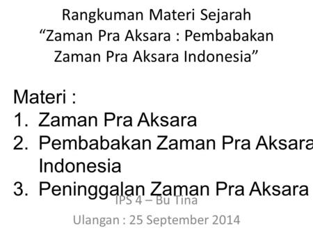 IPS 4 – Bu Tina Ulangan : 25 September 2014