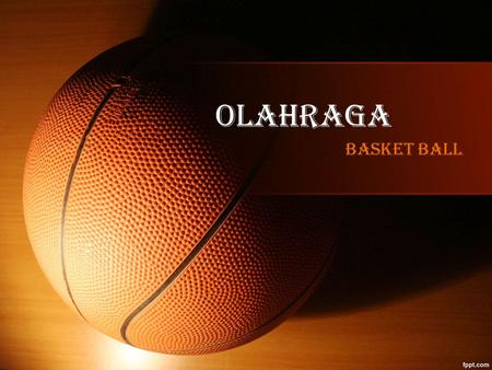 OLAHRAGA BASKET BALL.